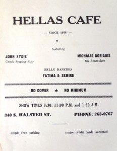 8 Hellas Cafe, Chicago featuring John as singing star, 1973